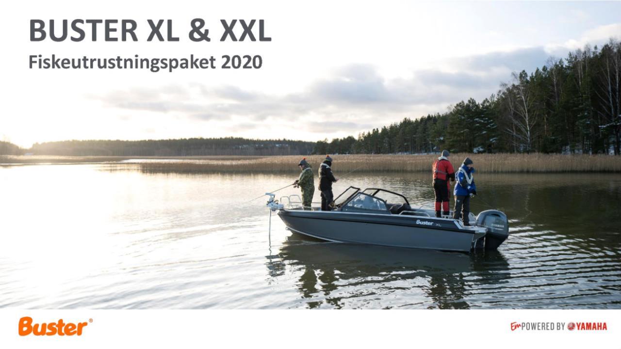 **Buster XL/XXL Fishing*** 2021